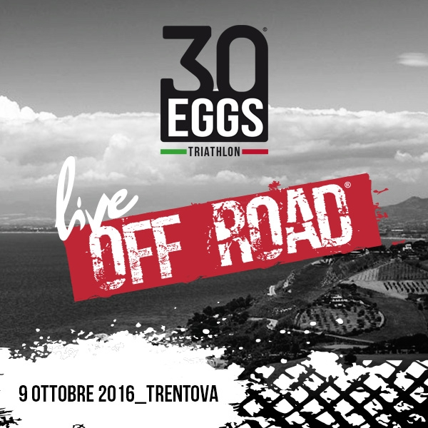 30EGGS live off road - Triathlon